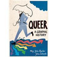 Queer: A Graphic History,Barker, Meg-John; Scheele,...,9781785780714