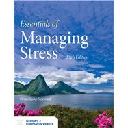 Essentials of Managing Stress,Seaward, Brian Luke,9781284180725