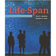 Life-Span Human Development,Sigelman, Carol K.; Rider,...,9781337100731