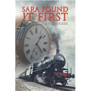 Sara Found It First by Bucher, Brenda Bittle, 9781796050738