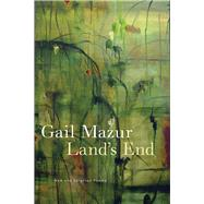 Land's End by Mazur, Gail, 9780226720739