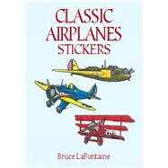 Classic Airplanes Stickers,Fontaine, Bruce La,9780486410739