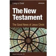 The New Testament: The Good...,Nutting Ralph, Margaret,9781599820750