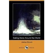 Sailing Alone Around the World by Slocum, Joshua, 9781409930754