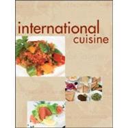 International Cuisine,The International Culinary...,9780470410769