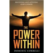 The Power Within by Correlli, Dominic, 9781973680772