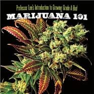 Marijuana 101,Lee, Professor,9781931160773