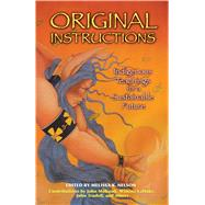 Original Instructions,Nelson, Melissa K.,9781591430797