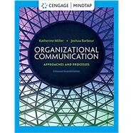 Organizational Communication Approaches and Processes, 7th Edition by Miller, 9780357670798