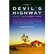 The Devil's Highway,Urrea, Luis Alberto,9780316010801