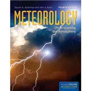 Meteorology: Understanding...,Ackerman, Steven A.; Knox,...,9781284030808