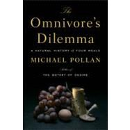 The Omnivore's Dilemma A...,Pollan, Michael,9781594200823
