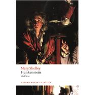 Frankenstein or `The Modern...,Shelley, Mary Wollstonecraft;...,9780198840824