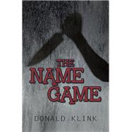 The Name Game by Klink, Donald, 9781796070828