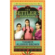 The Settler's Cookbook; Tales...,Unknown,9781846270840