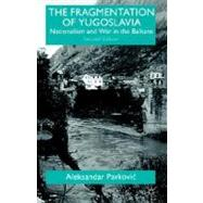 The Fragmentation of...,Pavkovic, Aleksandar,9780312230845