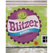 Algebra for College Students,Blitzer, Robert F.,9780134180847