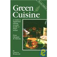 Green Cuisine by Woodworth, Cameron, 9780934260848