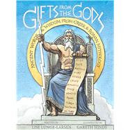 Gifts from the Gods by Lunge-Larsen, Lise; Hinds, Gareth, 9780544810860