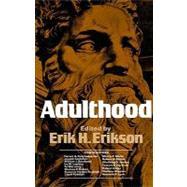 Adulthood Essays,Erikson, Erik H.,9780393090864