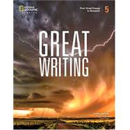 Great Writing 5: From Great...,Folse, Keith S.; Pugh, Tison,9780357020869