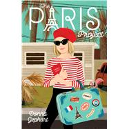 The Paris Project by Gephart, Donna, 9781534440869