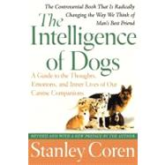 The Intelligence of Dogs A...,Coren, Stanley,9780743280877