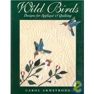 Wild Birds,Armstrong, Carol,9781571200877
