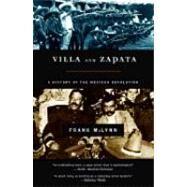 Villa and Zapata A History of...,McLynn, Frank,9780786710881