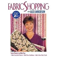 Fabric Shopping with Alex...,Anderson, Alex,9781571200891