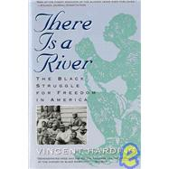 There Is a River : The Black...,Harding, Vincent,9780156890892