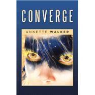 Converge by Walker, Annette, 9781796060898