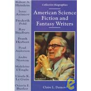 American Science Fiction and Fantasy Writers by Datnow, Claire L., 9780766010901