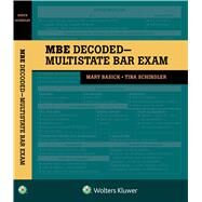 The MBE Decoded Multistate Bar Exam by Basick, Mary; Schindler, Tina, 9781543830903