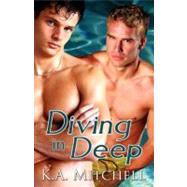 Diving In Deep by Mitchell, K. A., 9781605040905