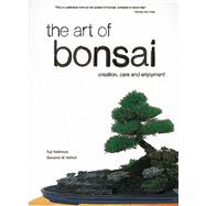 The Art of Bonsai,Yoshimura, Yuji,9780804820912