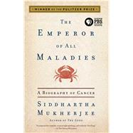 The Emperor of All Maladies A...,Mukherjee, Siddhartha,9781439170915
