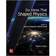 Six Ideas That Shaped Physics: Unit E - Electromagnetic Fields by Moore, Thomas, 9780077600921
