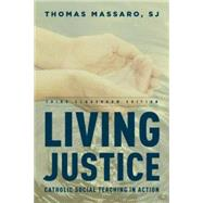 Living Justice: Catholic...,Massaro, SJ, Thomas,,9781442230927