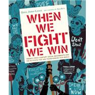 When We Fight, We Win,Jobin-leeds, Greg; Agitarte...,9781620970935