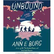 Unbound: A Novel in Verse by Burg, Ann E.; Turpin, Bahni, 9781338050950