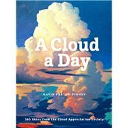 A Cloud a Day by Pretor-pinney, Gavin, 9781452180960