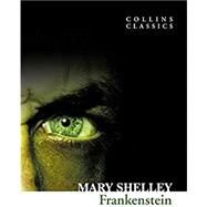 Frankenstein by Shelley, Mary Wollstonecraft, 9780007350964