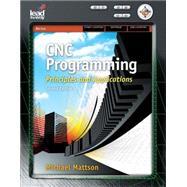 CNC Programming Principles...,Mattson, Mike,9781418060992