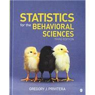 Statistics for the Behavioral Sciences by Privitera, Gregory J., 9781544321004