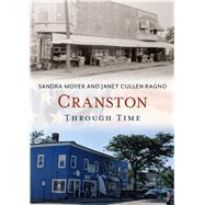 Cranston Through Time by Moyer, Sandra; Ragno, Janet Cullen, 9781635001006