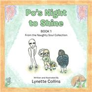 Po's Night to Shine, Book One by Collins, Lynette, 9781984501011