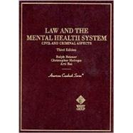 Law and the Mental Health System : Civil and Criminal Aspects by Reisner, Ralph; Slobogin, Christopher; Rai, Arti, 9780314231017