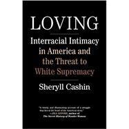 Loving by CASHIN, SHERYLL, 9780807041017
