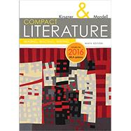 COMPACT Literature: Reading,...,Kirszner, Laurie G.; Mandell,...,9781337281027